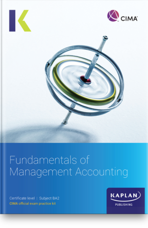 BA2 Fundamentals of Managment Accounting
