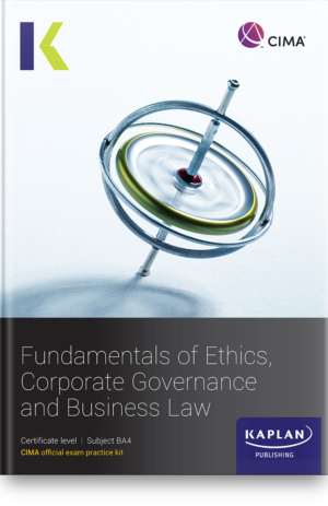 BA4 Fundamentals of Ethics, Corporate Governance & Business Law