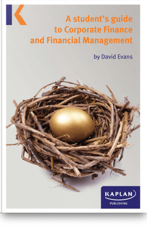 A Student's Guide to Corporate Finance & Financial Managment